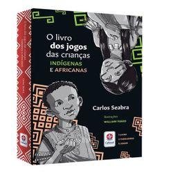 Livro-Jogos-das-Criancas-Indigenas-Africanas-Estrela-Cultural-02